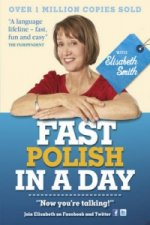 Fast Polish in a Day with Elisabeth Smith