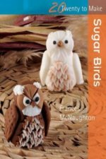 Twenty to Make: Sugar Birds