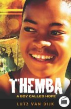 Themba A Boy Called Hope