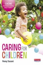 CACHE Entry Level 3/Level 1 Caring for Children Student Book