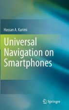 Universal Navigation of Smart Phones