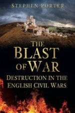 Blast of War: Destruction in the English Civil Wars
