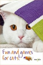Fun and Games for Cats