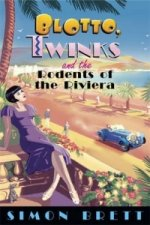 Blotto, Twinks and the Rodents of Riviera