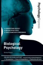 Psychology Express: Biological Psychology (Undergraduate Rev