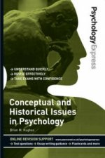 Psychology Express: Conceptual and Historical Issues in Psyc