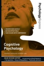 Psychology Express: Cognitive Psychology (Undergraduate Revi