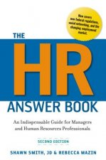 HR Answer Book: An Indispensable Guide for Managers and Human Resources Professionals