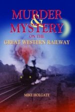 Murder & Mystery on The Great Western Railway