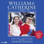 William and Catherine: Their Lives, Their Wedding
