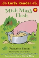 Early Reader: Mish Mash Hash