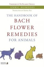 Handbook of Bach Flower Remedies for Animals