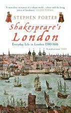 Shakespeare Everyday Life London15801616