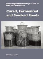 Cured, Fermented and Smoked Foods