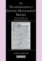 Palaeography of Gothic Manuscript Books