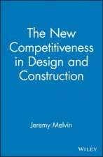 New Competitiveness in Design and Construction