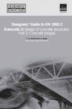 Designers' Guide to EN 1992-2. Eurocode 2 : Design of concrete structures. Part 2: Concrete bridges