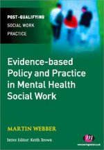 Evidence-Based Policy & Practice Mental