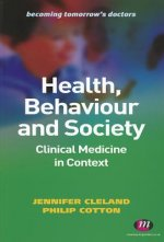 Health, Behaviour and Society: A Companion to Clinical Medic