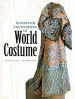Illustrated Encyclopedia of World Costume