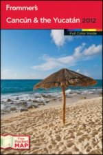 Frommer's Cancun & the Yucatan