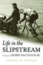 Life in the Slipstream
