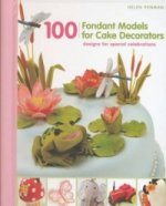 100 Fondant Models for Cake Decorators