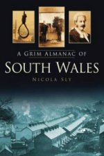 Grim Almanac of South Wales