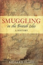 Smuggling in the British Isles: A History