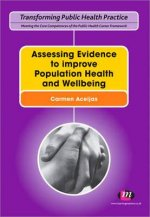 Assessing Evidence to Improve Population Health and Wellbein
