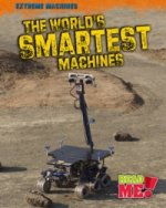 Worlds Smartest Machines