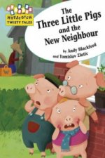Three Little Pigs and the New Neighbour