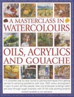 Masterclass In Watercolours Oils Acrylic