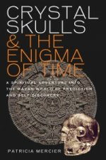 Crystal Skulls and the Enigma of Time