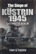 Siege of Kustrin 1945
