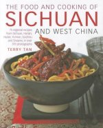Food & Cooking Of Sichuan & West China