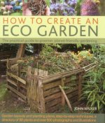 How To Create An Eco Garden