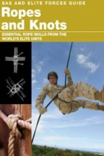SAS and Elite Forces Guide to Ropes and Knots