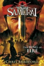 Ring of Fire (Young Samurai, Book 6)