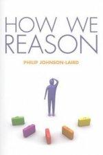 How We Reason