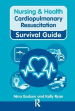 Nursing & Health Survival Guide: Cardiopulmonary Resuscitation