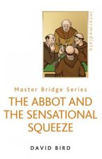 Abbot and the Sensational Squeeze