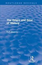Origin and Goal of History