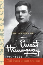 The Letters of Ernest Hemingway: Volume 1, 1907–1922