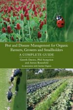Pest and Disease Management for Organic Farmers, Growers and