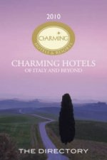 Charming Hotels and Resorts of Italy and Beyond