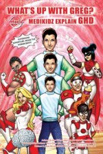 What's Up with Greg? Medikidz Explain Growth Hormone Deficie