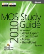 MOS 2010 Study Guide for Microsoft Word Expert, Excel Expert
