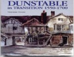 Dunstable in Transition: 1550-1700