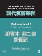 Routledge Course in Modern Mandarin Chinese Workbook 2 (Trad